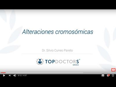 Alteraciones cromosómicas – Dr. Silvio Cuneo Pareto