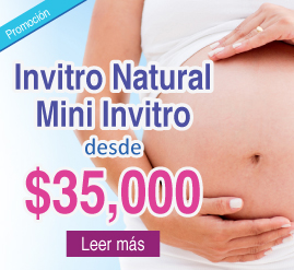 Fecundación in Vitro Natural, Mini Invitro desde $35,000